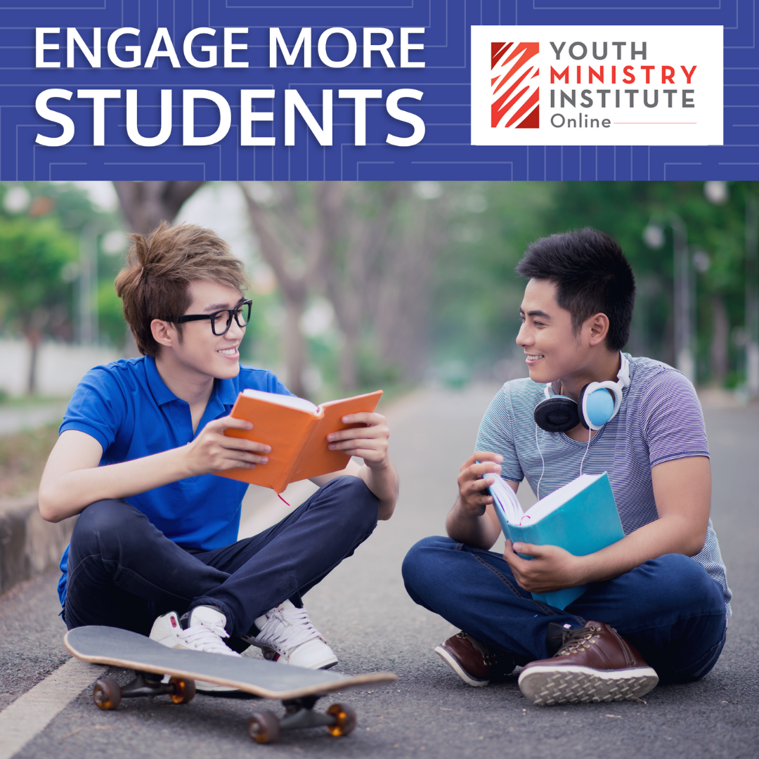 Youth Ministry Institute Online on engaging more students in your ministry.