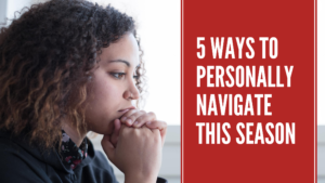 5 Ways To Navigate This Season Title Photo