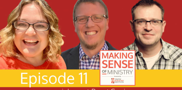Episode 11 of the Making Sense of Ministry Hosts and Guest