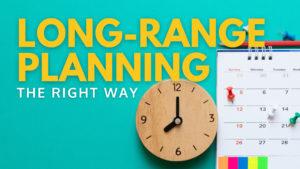 Long-range planning in ministry blog banner